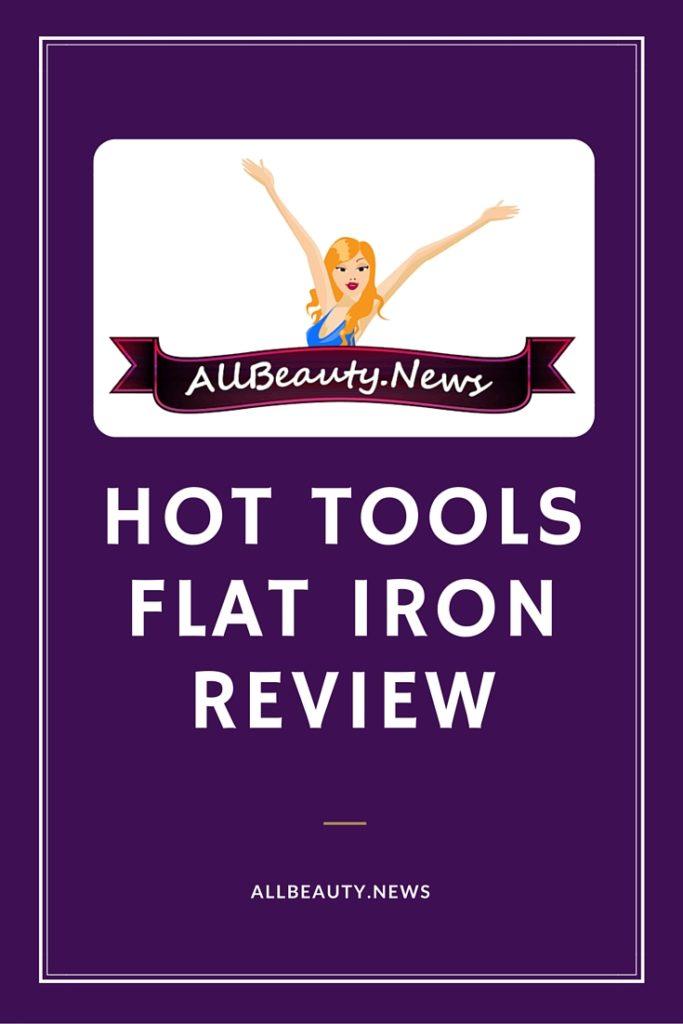 Hot Tools Flat Iron Reviews