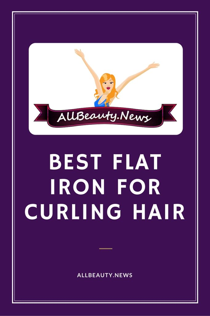 Best Flat Iron For Curling Hair