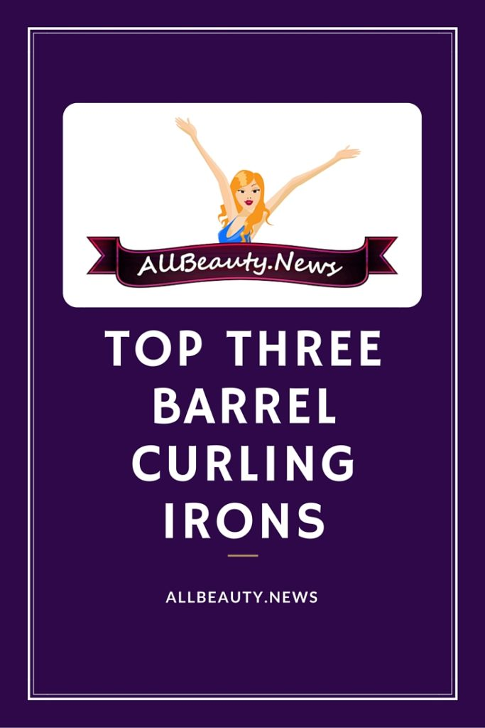 Best 3 Barrel Curling Irons 2016 2017