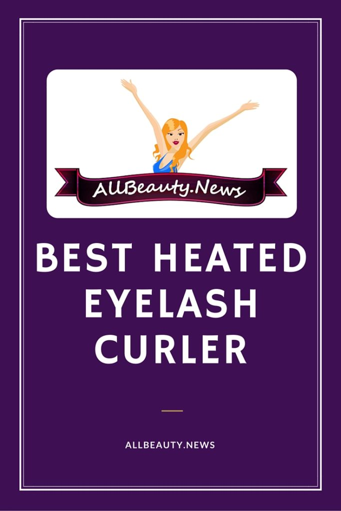 Best Heated Eyelash Curler 2016