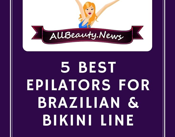 5 Best Epilators for Brazilian & Bikini Line