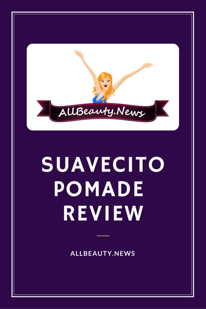 Suavecito Pomade Review