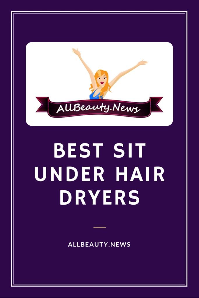 Best Sit Under Hair Dryers