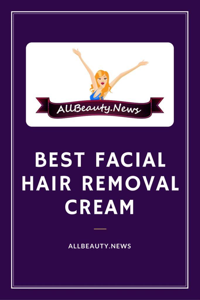 Best Facial Hair Removal Cream
