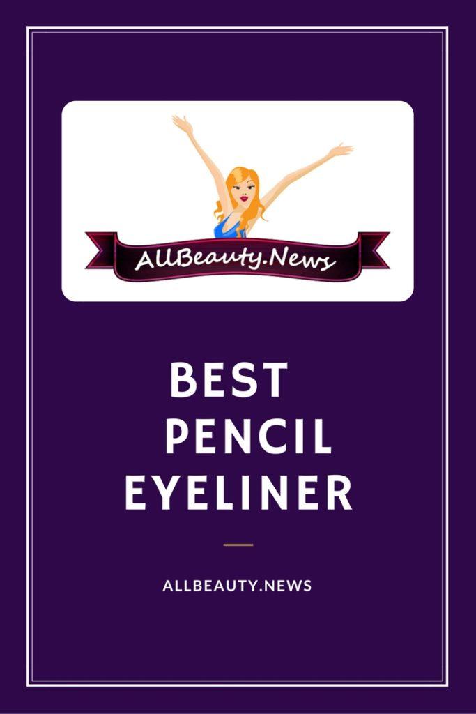 Best Pencil Eyeliner