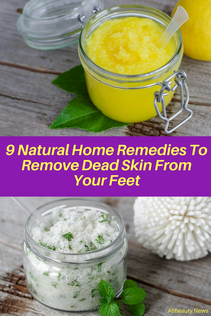 9 Natural Home Remedies To Remove Dead Skin From Feet 3
