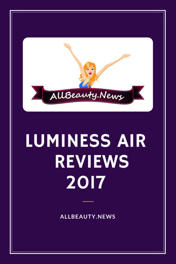 Luminess Air Reviews 2017
